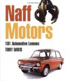 Naff Motors: 101 Automotive Lemons - Tony Davis