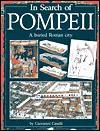 In Search of Pompeii: A Buried Roman City - Giovanni Caselli