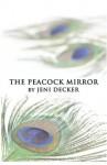 The Peacock Mirror - Jeni Decker