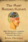 The Most Human Human - Brian Christian