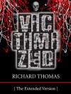 Victimized - Richard Thomas
