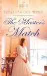 The Master's Match - Tamela Hancock Murray