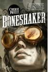 Boneshaker (Sci Fi Essential Books) - Cherie Priest