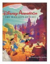 Disney Animation: The Illusion of Life - Ollie Johnston, Frank Thomas, Walt Disney Company