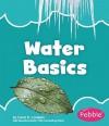 Water Basics - Carol K. Lindeen
