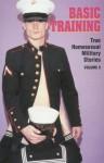 Basic Training (True Homosexual Military Stories, Vol. 5) - Winston Leyland