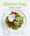 Fresh and Light - Donna Hay