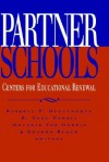 Partner Schools: Centers for Educational Renewal - Russell T. Osguthorpe, Sharon Black, R. Carl Harris, Melanie Fox Harris