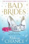 Bad Brides - Rebecca Chance