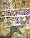 Creatures of the Sky - Steve Parker