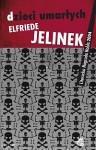 Dzieci umarłych - Elfriede Jelinek