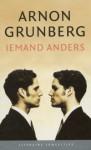 Iemand Anders - Arnon Grunberg