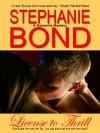 License to Thrill - Stephanie Bancroft, Stephanie Bond