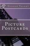 Picture Postcards - Ginger Voight