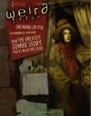 Weird Tales #354: Fall 2009 (Weird Tales Magazine #354) - Wildside Press, Ann VanderMeer, Eric Red