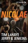 Nicolae: The Rise of Antichrist - Tim LaHaye, Jerry B. Jenkins