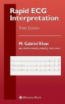 Rapid ECG Interpretation (Contemporary Cardiology) - M. Gabriel Khan
