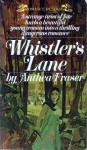Whistler's Lane - Anthea Fraser