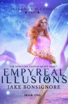 Empyreal Illusions - Jake Bonsignore