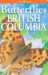 Butterflies of British Columbia - John Acorn, Ian Sheldon