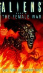 Aliens: The Female War - Steve Perry, Stephani Perry