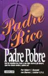 Padre Rico, Padre Pobre - Robert T. Kiyosaki