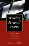 Writing Personal Poetry - Sheila Bender