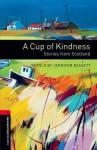 A Cup of Kindness: Stories from Scotland - Jennifer Bassett, Dave Hill