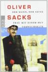 Der Mann, der seine Frau mit einem Hut verwechselte (Spiegel-Edition, #12) - Oliver Sacks, Dirk van Gunsteren