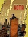 Koma Vol. 1: La voce dei camini - Pierre Wazem, Frederik Peeters