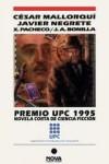 Premio UPC 1995 Novela Corta de Ciencia Ficción - César Mallorquí, Javier Negrete, Xavier Pacheco, José Antonio Bonilla