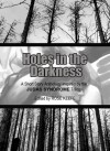 Holes in the Darkness (a Judas Syndrome Anthology) - Rose Keefe, Michael Poeltl