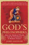 God's Philosophers - James Hannam