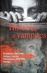 Histoires de Vampires - Guy de Maupassant, Charles Baudelaire, Théophile Gautier, Charles Nodier, Prosper Mérimée, Aloysius Bertrand, Alexandre Dumas