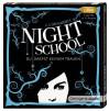 Night School - du darfst keinem trauen - C.J. Daugherty, Luise Helm