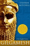 Gilgamesh: A New English Version - Anonymous, Stephen Mitchell
