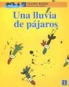 Una lluvia de pajaros (A la Orilla del Viento) (Spanish Edition) - Gustavo Roldán