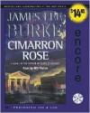 Cimarron Rose - James Lee Burke, Will Patton