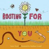 Rooting for You - Susan Hood
