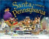 Santa Is Coming to Pennsylvania - Steve Smallman, Robert Dunn