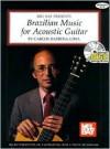 Brazilian Music for Acoustic Guitar Book/CD Set - Carlos Barbosa-Lima, John Griggs