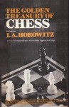 The Golden Treasury Of Chess - Israel A. Horowitz
