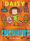 Daisy and the Trouble with Coconuts - Kes Gray, Nick Sharratt, Garry Parsons