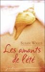 Les amants de l'été - Susan Wiggs