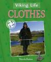 Viking Life: Clothes - Nicola Barber