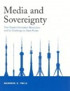 Media and Sovereignty: The Global Information Revolution and Its Challenge to State Power - Monroe E. Price