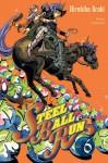 Steel Ball Run tome 6: Scary Monsters (JoJo's Bizarre Adventure Part 7; Steel Ball Run, #6) - Hirohiko Araki