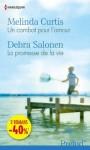 Un combat pour l'amour - La promesse de la vie:(promotion) (SPECIALE ETE) (French Edition) - Melinda Curtis, Debra Salonen