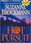 Hot Pursuit - Suzanne Brockmann, Renee Raudman and Patrick G. Lawlor