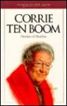 Corrie Ten Boom: Heroine of Haarlem - Sam Wellman